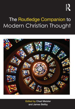 The Routledge Companion to Modern Christian Thought (Hardback) book cover