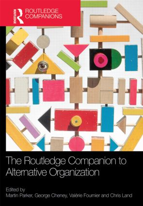 The Routledge Companion to Alternative Organization: 1st Edition (Hardback) book cover