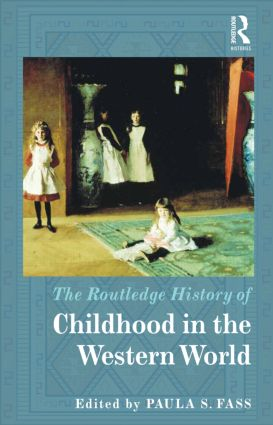 The Routledge History of Childhood in the Western World (Hardback) book cover