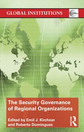 The Security Governance of Regional Organizations (Paperback) book cover