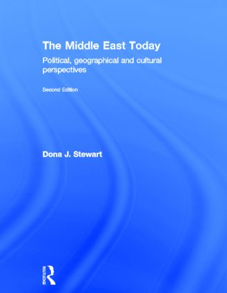 The Middle East Today: Political, Geographical and Cultural Perspectives, 2nd Edition (Hardback) book cover