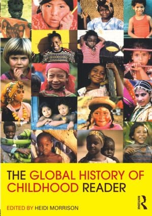 The Global History of Childhood Reader (Paperback) book cover