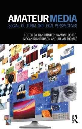 Amateur Media: Social, cultural and legal perspectives (Hardback) book cover