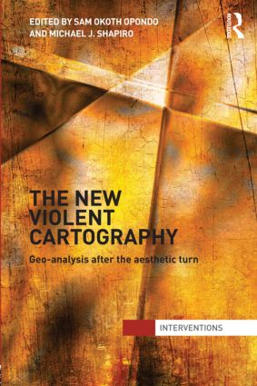 The New Violent Cartography: Geo-Analysis after the Aesthetic Turn (Hardback) book cover