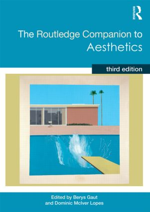 The Routledge Companion to Aesthetics: 3rd Edition (Paperback) book cover