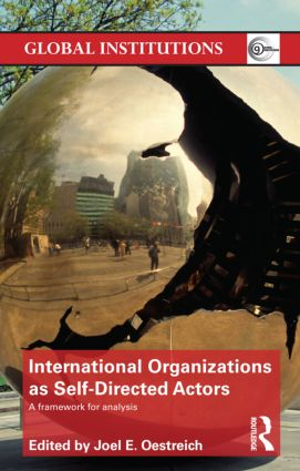 International Organizations as Self-Directed Actors