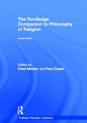 Routledge Companion to Philosophy of Religion: 2nd Edition (Hardback) book cover