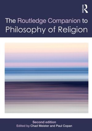 Routledge Companion to Philosophy of Religion: 2nd Edition (Paperback) book cover
