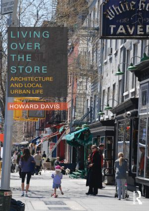 Living Over the Store: Architecture and Local Urban Life (Paperback) book cover