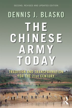The Chinese Army Today: Tradition and Transformation for the 21st Century, 2nd Edition (Paperback) book cover
