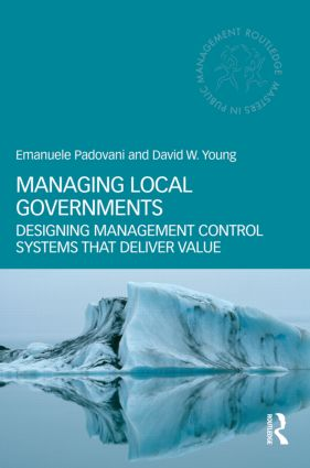 Managing Local Governments: Designing Management Control Systems that Deliver Value book cover