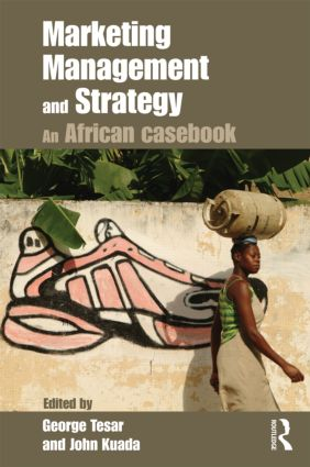 Marketing Management and Strategy: An African Casebook (Paperback) book cover