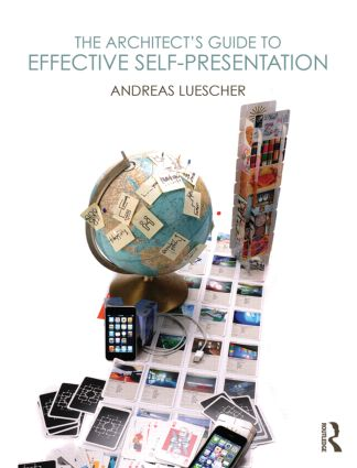 The Architect's Guide to Effective Self-Presentation (Paperback) book cover