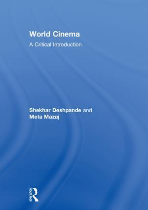 World Cinema: A Critical Introduction, 1st Edition (Hardback) book cover