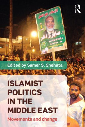Islamist Politics in the Middle East: Movements and Change (Paperback) book cover