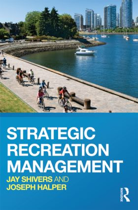 Strategic Recreation Management: 1st Edition (Paperback) book cover