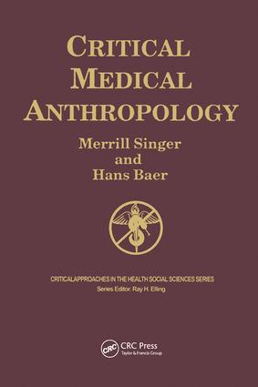 Critical Medical Anthropology: 2nd Edition (Paperback) book cover