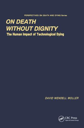 On Death without Dignity: The Human Impact of Technological Dying book cover