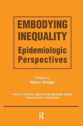 Embodying Inequality: Epidemiologic Perspectives, 1st Edition (Paperback) book cover