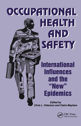 Occupational Health and Safety: International Influences and the New Epidemics book cover