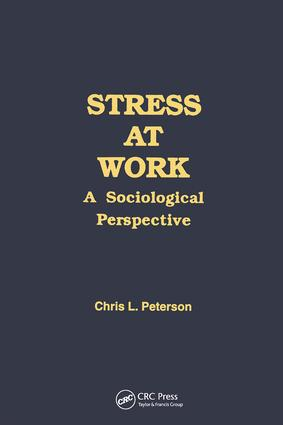 Stress at Work: A Sociological Perspective book cover