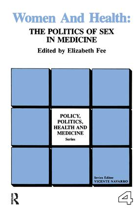 Women and Health: The Politics of Sex in Medicine book cover