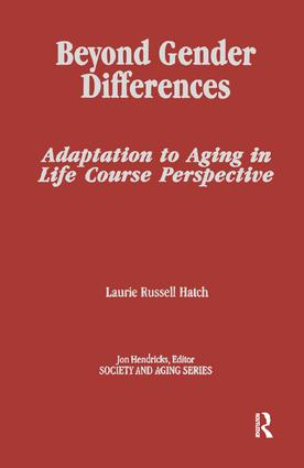 Beyond Gender Differences: Adaptation to Aging in Life Course Perspective book cover