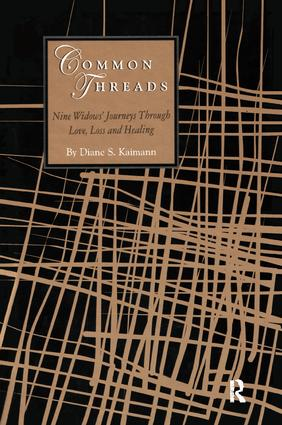 Common Threads: Nine Widows' Journeys Through Love, Loss, and Healing, 1st Edition (Paperback) book cover