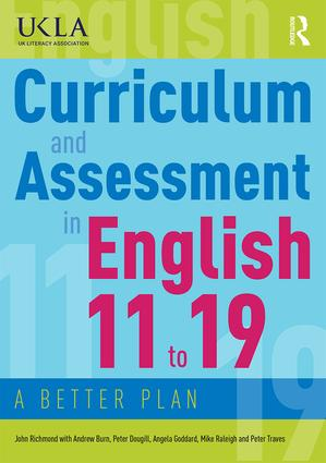 Curriculum and Assessment in English 11 to 19: A Better Plan, 1st Edition (Paperback) book cover