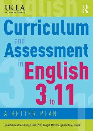 Curriculum and Assessment in English 3 to 11: A Better Plan book cover
