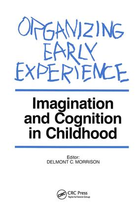 Organizing Early Experience: Imagination and Cognition in Childhood, 1st Edition (Paperback) book cover
