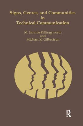 Signs, Genres, and Communities in Technical Communication