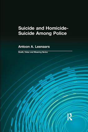 Suicide and Homicide-Suicide Among Police: 1st Edition (e-Book) book cover