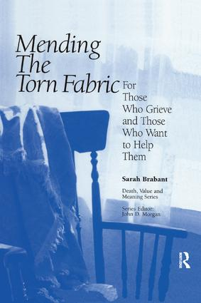 Mending the Torn Fabric: For Those Who Grieve and Those Who Want to Help Them, 1st Edition (Paperback) book cover