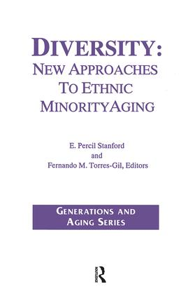 Diversity: New Approaches to Ethnic Minority Aging, 1st Edition (Hardback) book cover