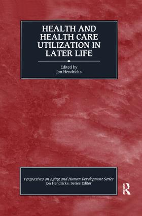 Health and Health Care Utilization in Later Life: 1st Edition (Hardback) book cover