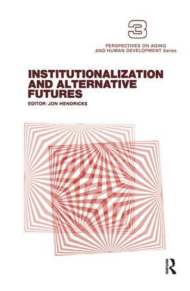 Institutionalization and Alternative Futures book cover