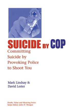 Suicide by Cop: Committing Suicide by Provoking Police to Shoot You book cover
