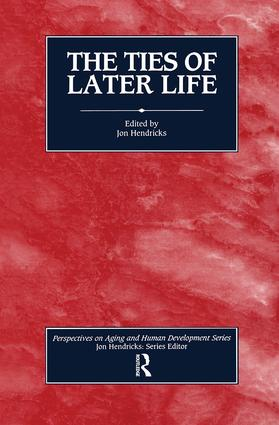The Ties of Later Life: 1st Edition (Hardback) book cover