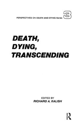 Death, Dying, Transcending: Views from Many Cultures book cover