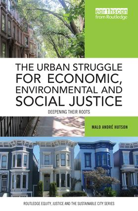 The Urban Struggle for Economic, Environmental and Social Justice: Deepening their roots book cover