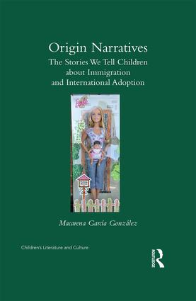 Origin Narratives: The Stories We Tell Children About Immigration and International Adoption book cover