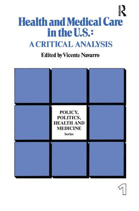 Health and Medical Care in the U.S.: A Critical Analysis book cover