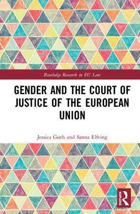 Gender and the Court of Justice of the European Union book cover