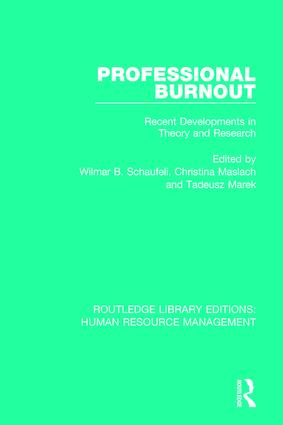 Professional Burnout: Recent Developments in Theory and Research, 1st Edition (Hardback) book cover