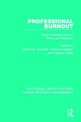 Professional Burnout: Recent Developments in Theory and Research book cover