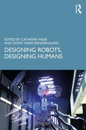 Designing Robots, Designing Humans book cover