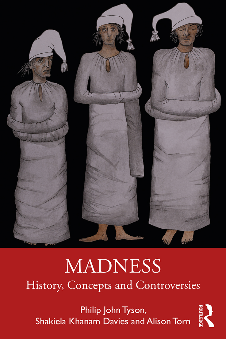 Madness: History, Concepts and Controversies, 1st Edition (Paperback) book cover