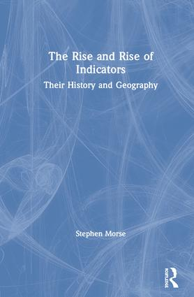 The Rise and Rise of Indicators: Their History and Geography book cover