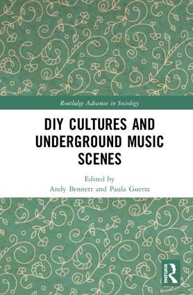 DIY Cultures and Underground Music Scenes book cover